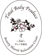 Total Body Produce キレイを創る Beauty Hearth Relaxation Create
